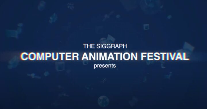 SIGGRAPH 2020 – Computer Animation Festival Electronic Theater